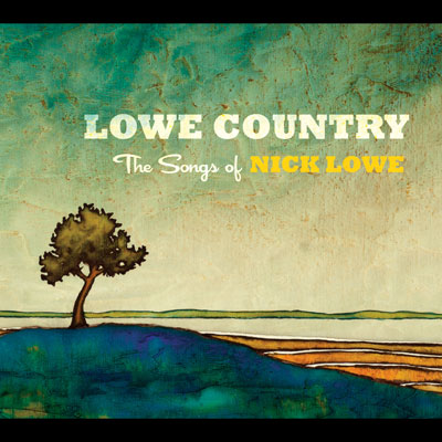 Lowe Country - The Songs Of Nick Lowe by Various Artists