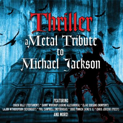 Thriller: A Metal Tribute To Michael Jackson by Various Artists