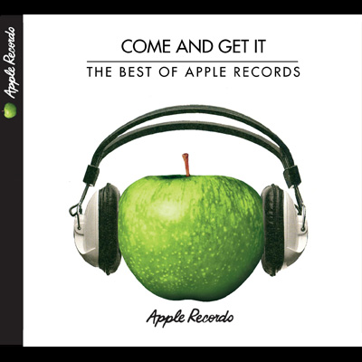 Various Artists - Come and Get It: The Best of Apple Records