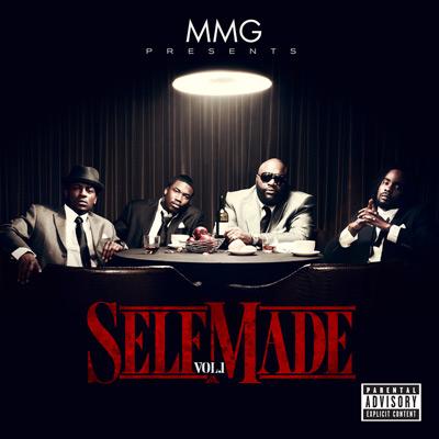 Maybach Music Group - Maybach Music Group Presents Self Made Vol. 1