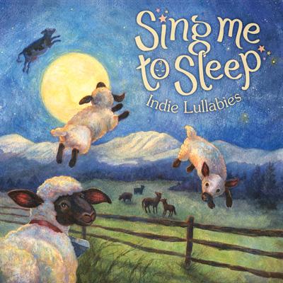 Various Artists - Sing Me To Sleep