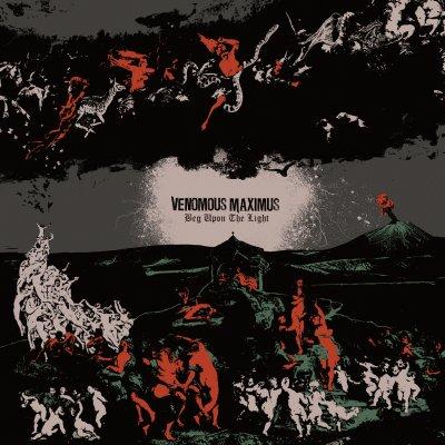Venomous Maximus - Beg Upon The Light