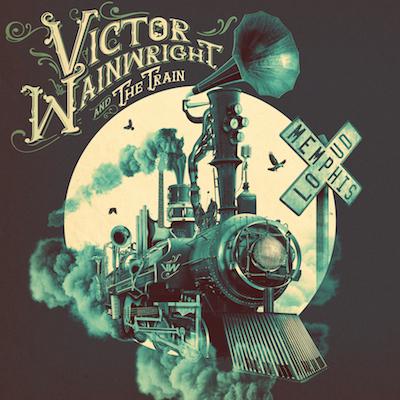 Victor Wainwright & The Train - Memphis Loud