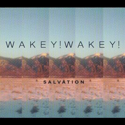 Salvation by Wakey!Wakey!