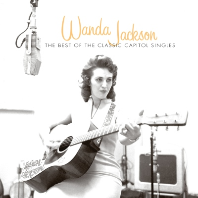 The Best Of The Classic Capitol Singles by Wanda Jackson