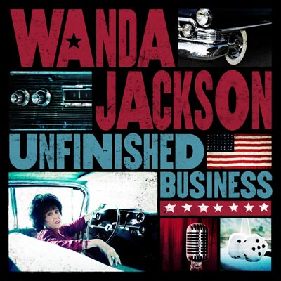 Unfinished Business by Wanda Jackson