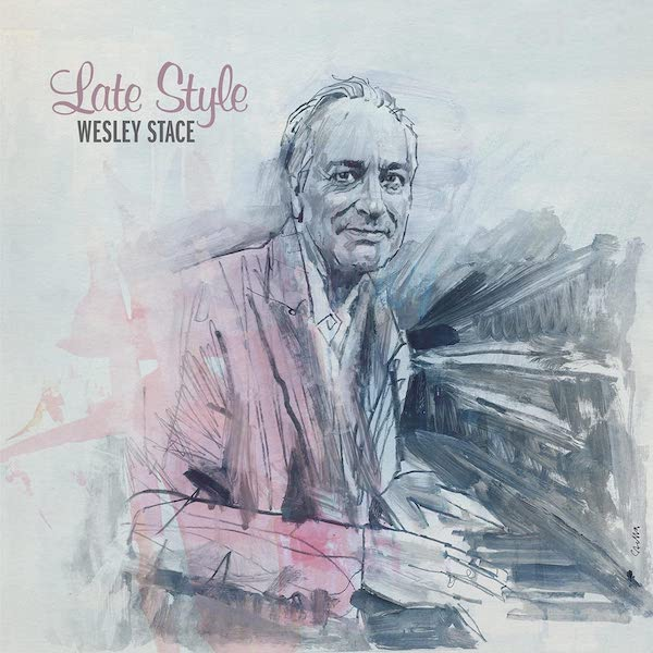 Wesley Stace - Late Style