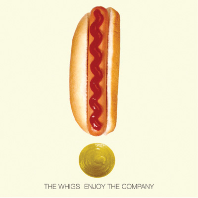 Enjoy The Company by The Whigs