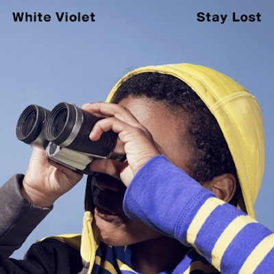Stay Lost by White Violet