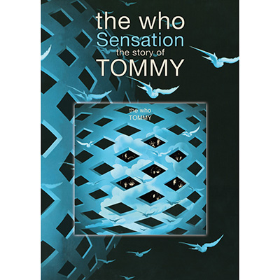 Sensation: The Story Of Tommy (DVD/Blu-ray) by The Who