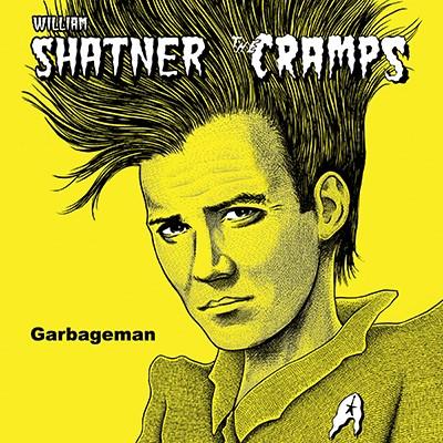 "William Shatner / The Cramps - Garbageman (Split 12"" Maxi Single) (RSD Exclusive)"
