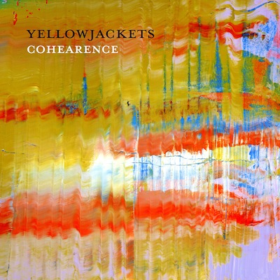 Yellowjackets - Cohearence