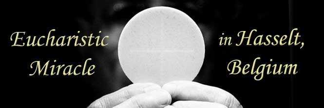 Eucharistic Miracle in Hasselt, Belgium