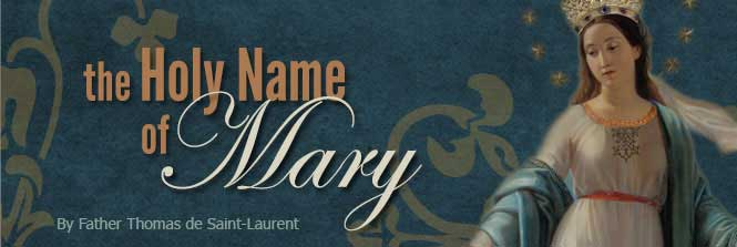 Header-The Holy Name of Mary-Fr Thomas