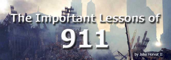 The Important Lessons of 911 by John Horvat II