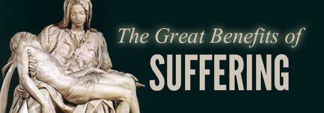 Header-The Great Benefits of Suffering