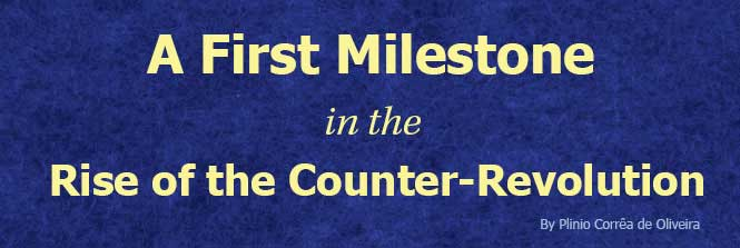 Header-A first milestone in the rise of the counter-revolution