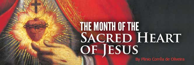 Header - June: The Month of the Sacred Heart of Jesus