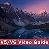V5/V6 Video Guide