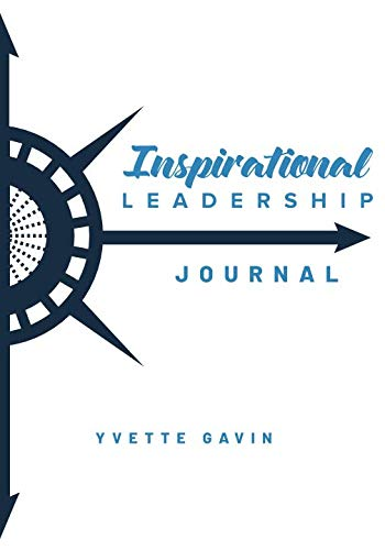 Inspirational Leadership Journal, by Yvette Gavin book cover