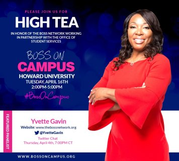 High Tea: Boss on Campus, Howard University 2019 Poster