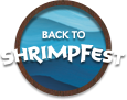 Back to Shrimpfest