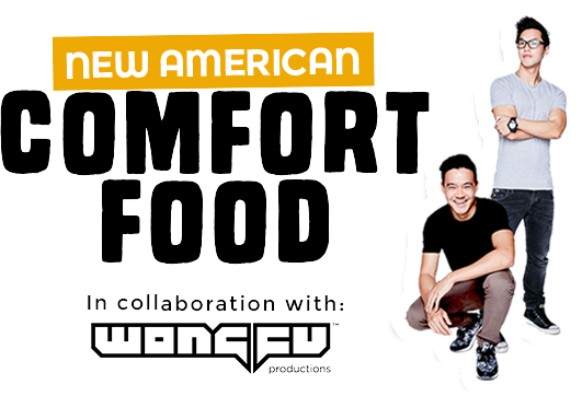 New American Comfort Food in collaboration with Wong Fu Productions