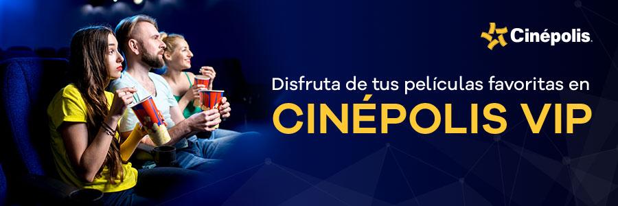 10 entradas para Cinépolis VIP