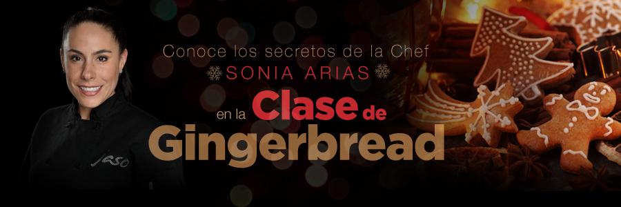Asiste a una clase de Gingerbread con la Chef Sonia Arias