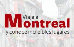 Conoce la hermosa ciudad de Montreal en un viaje doble