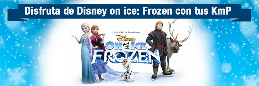 """Disney on ice """"Frozen"""" 25 de Julio"""