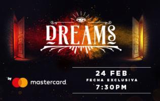DREAMS – donde los sueños de hacen realidad