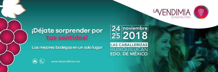 LA VENDIMIA MÉXICO 2018