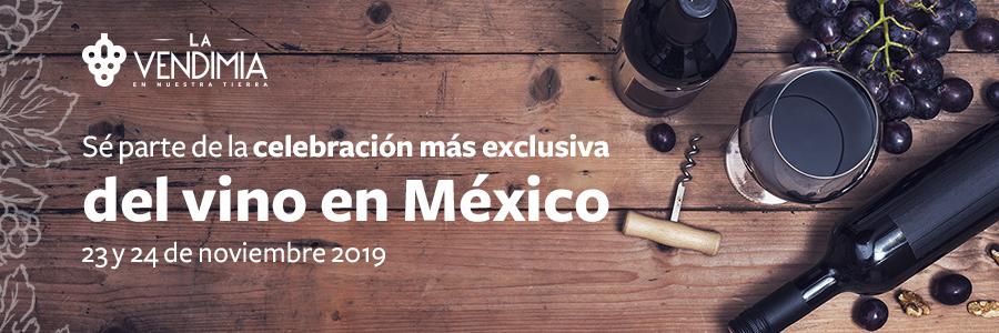 LA VENDIMIA MÉXICO 2019