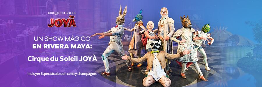 Pase doble para Cirque du Soleil JOYÀ en Riviera Maya