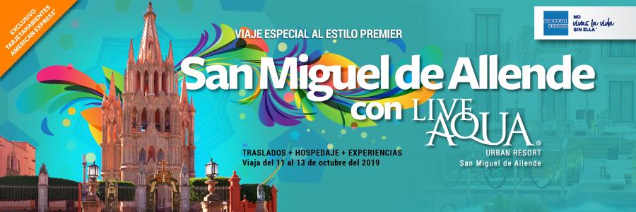 SAN MIGUEL DE ALLENDE CON LIVE AQUA