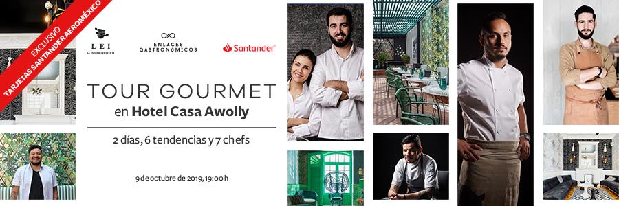 Tour Gourmet en Hotel Casa Awolly - 9 Octubre, 2019.