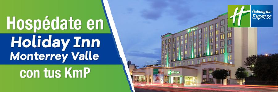 Viaja a Monterrey y hospédate en Holiday Inn