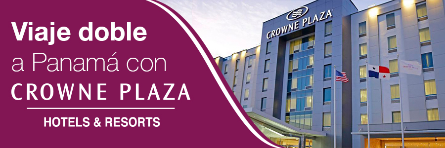 Viaje doble a Panamá con Hotel Crowne Plaza