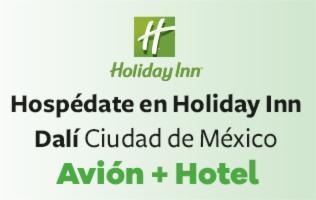 Vive los mejores días en la Ciudad de México y hospédate en Holiday Inn