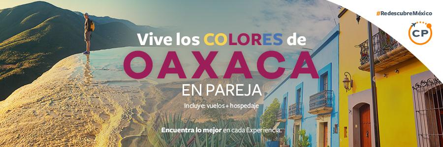 Vive un fin de semana especial en Oaxaca