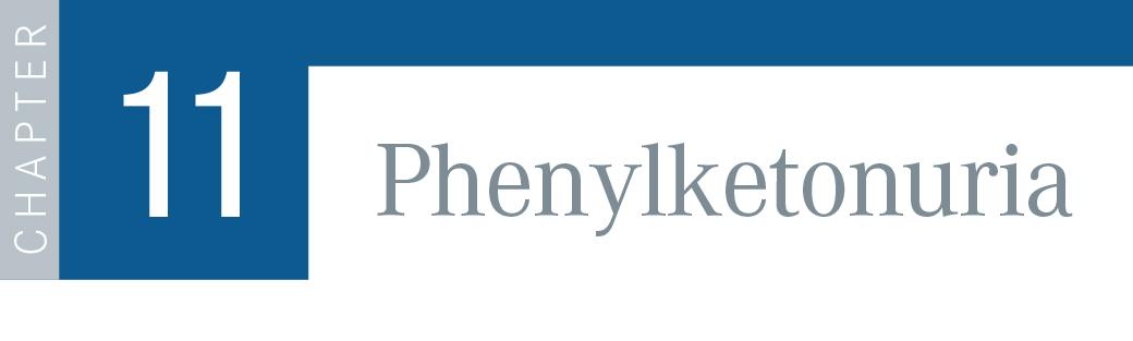 Chapter 11: Phenylketonuria
