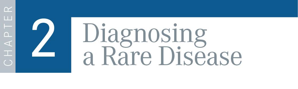 Chapter 2: Diagnosing a Rare Disease