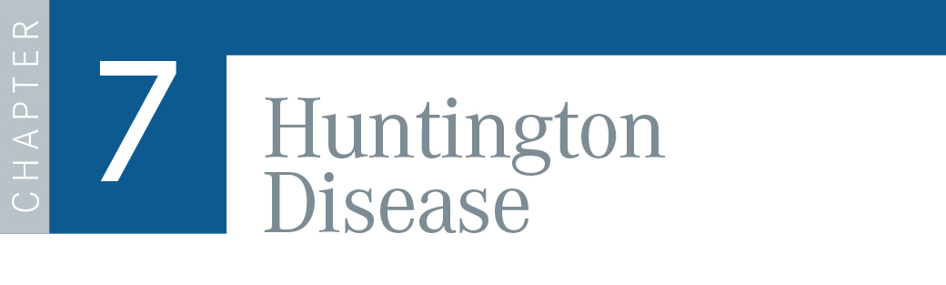 Chapter 7: Huntington's Disease