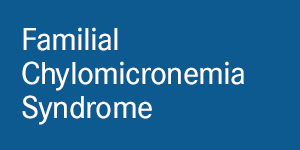 Chapter 6: Familial Chylomicronemia Syndrome