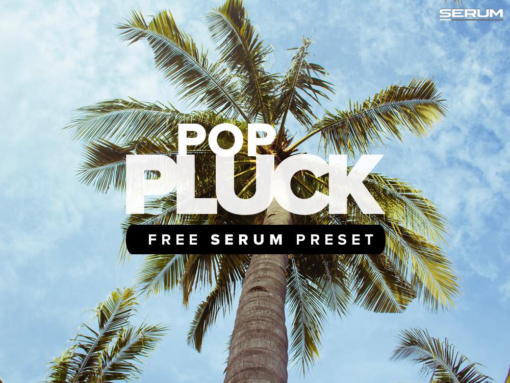 Free Serum Pluck Preset