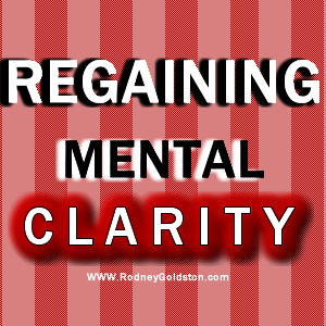 regaining mental clarity