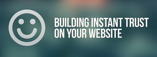 How to build instant trust on your website