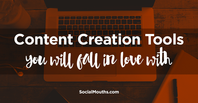 12 Easy-to-Use Content Creation Tools You Will Fall in Love With
