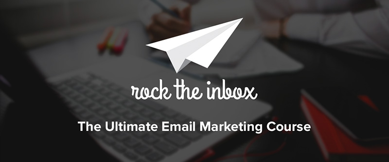 Rock the Inbox - The ultimate email marketing course